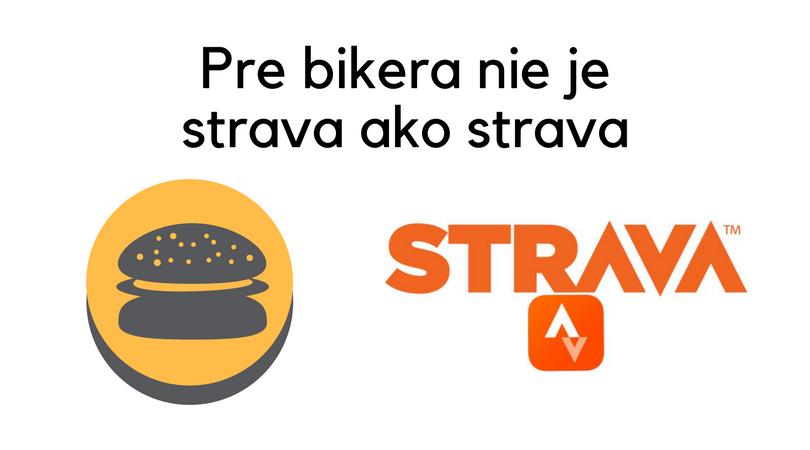 pre bicyklizmus nie je strava ako strava