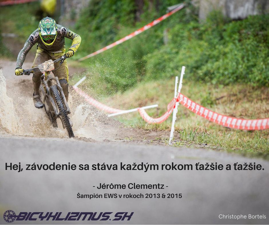 Jerome Clementz - citát, bicyklizmus.sk